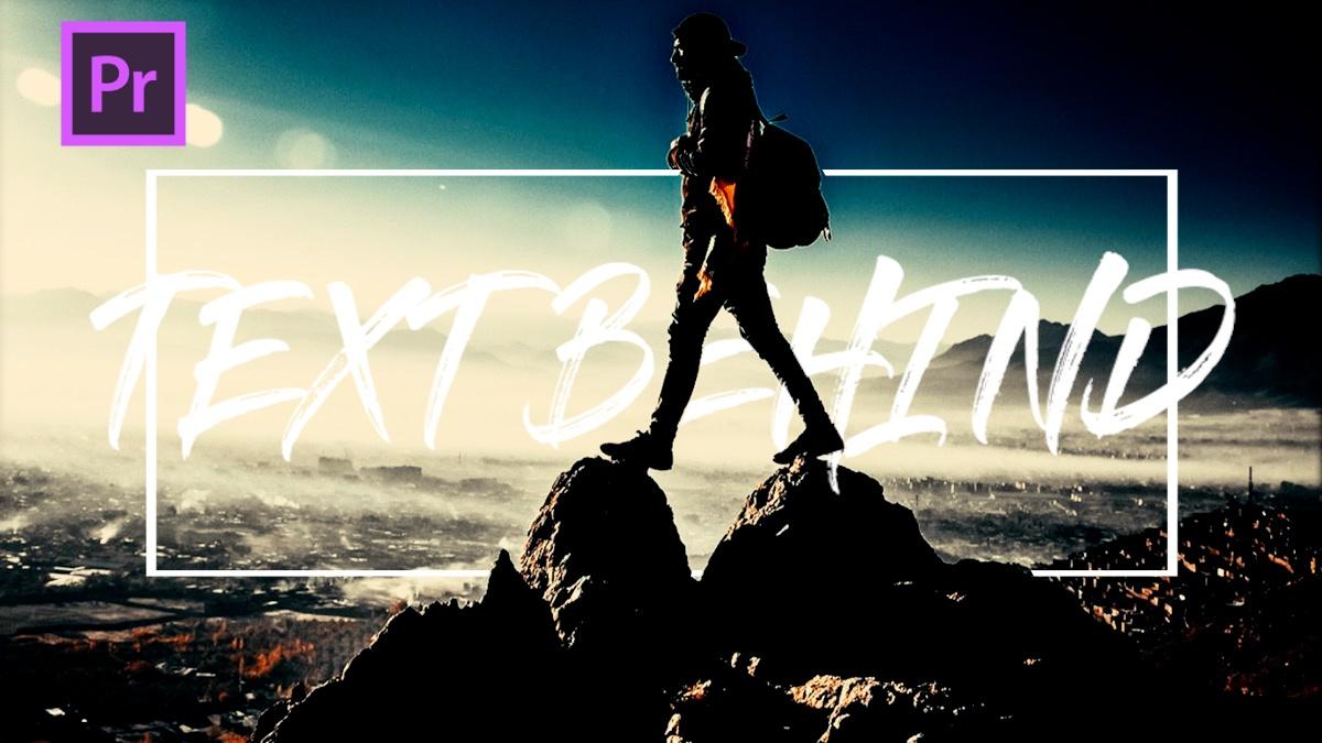 TEXT BEHIND-Premiere Pro