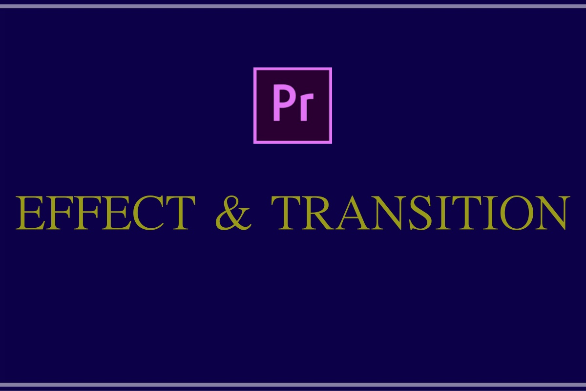 effect & Transition